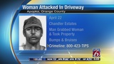 Sketch released after Apopka woman attacked in her driveway