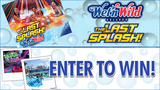 Wet 'n Wild Orlando Last Splash Giveaway