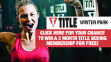 Enter for chance to win membership to Title Boxing of Winter Park