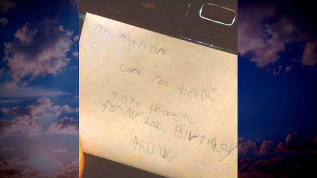 Boy gets word his letter to father in heaven was delivered