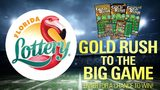 Florida Lottery Gold Rush to the Big Game Contest