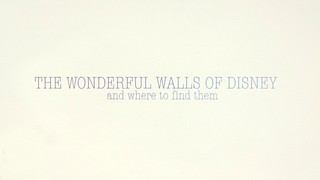 The walls of Disney and where to find them