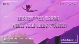 What are your Disney VHS tapes worth?