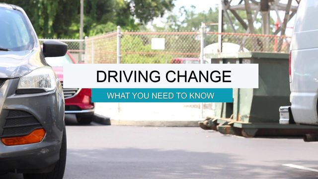 Driving Change: What you need to know
