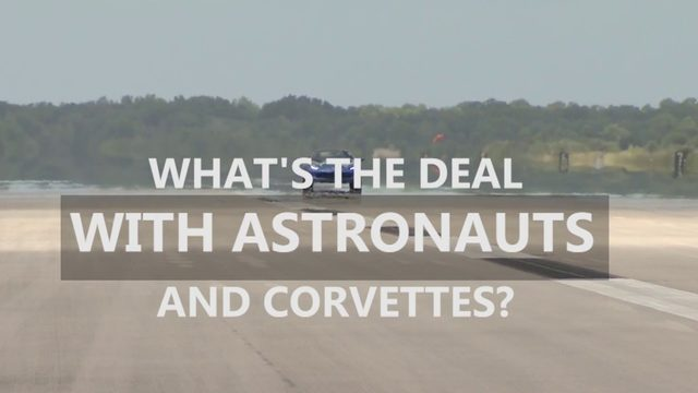 What's the deal with astronauts and Corvettes?