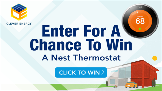 Clever Energy enter to win a Nest Thermostat